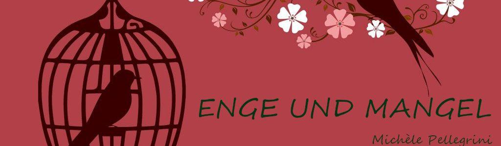 ENGE UND MANGEL